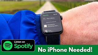 How to use Spotify on Apple Watch without iPhone! - FINALLY!!