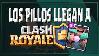 ¡Ya están aquí! : TODO sobre los Pillos de Clash Royale