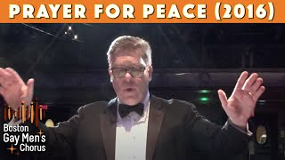 Prayer for Peace (2016) Boston Gay Men's Chorus