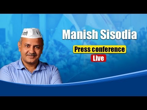 Press Briefing by Manish Sisodia on the swearing in ceremony preparation of CM Arvind Kejriwal govt
