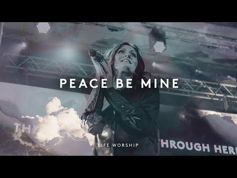 Peace Be Mine - Youtube Live Worship
