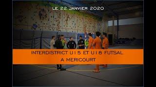 Interdistrict U15 et U18 Futsal à Méricourt (62)