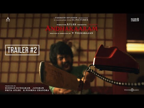 Andhakaaram Official Trailer 2