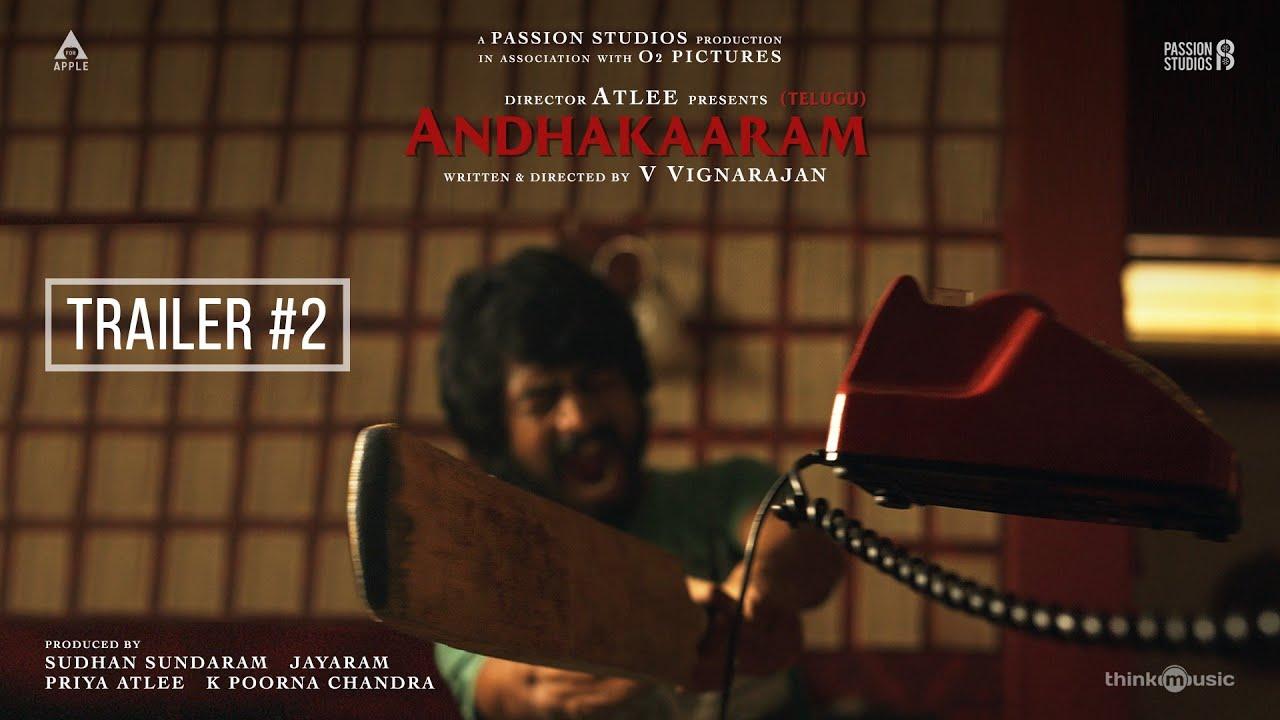 Andhakaaram Telugu Movie Official Trailer
