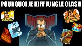 Jungle Clash -129-- Pourquoi je kiff Jungle Clash
