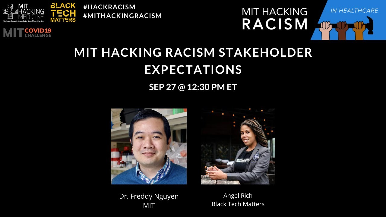 MIT Hacking Racism Challenge in Healthcare: Stakeholder Expectations