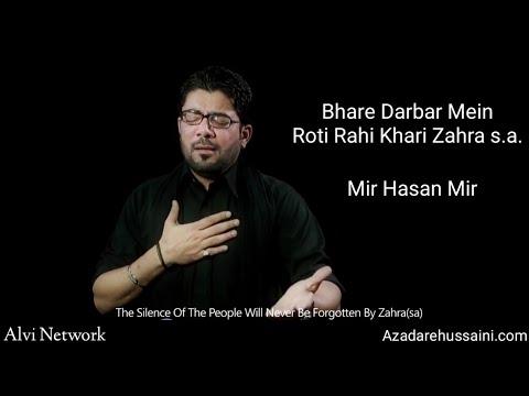 Rooti Rahi Khari Zahra(sa) Bharay Darbar Main   Mir Hasan