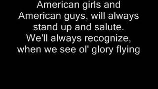 Courtesy of the red, white and blue -Toby Keith lyrics