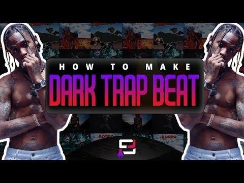 How To Make A Dark Trap Beat On FL Studio 12