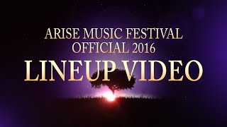 2016 Official ARISE Music Festival Lineup Video