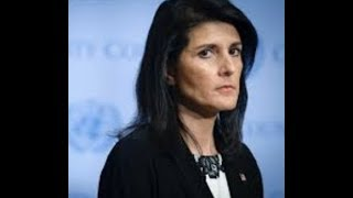 """Breaking """"Haley Warns Russia And Iran Of Dire Consequences"""" Over Syria"""
