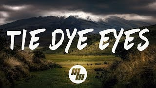 Trove - Tie Dye Eyes (Lyrics / Lyric Video)