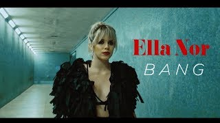 Ella Nor - Bang