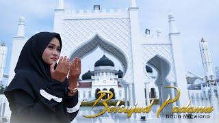 Nazia Marwiana - Bersujud Padamu (Official Music Video)