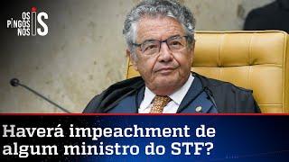 Marco Aurélio diz o que o pensa sobre impeachment de ministros do STF