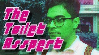 THE TOILET ASSPERT