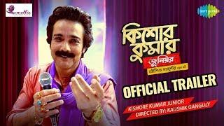 Kishore Kumar Junior | Trailer |  Prosenjit Chatterjee | Aparajita | Kaushik Ganguly | Kumar Sanu