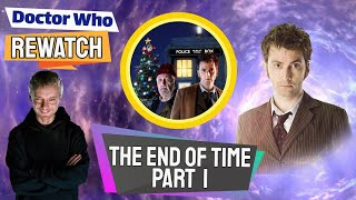 Interesting Facts About The End Of Time: Part One! - Doctor Who Rewatch: Episode 59