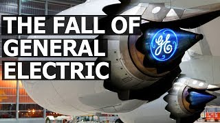 The Fall of General Electric