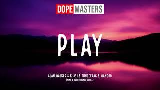 Alan Walker, K-391, Tungevaag, Mangoo - Play (Niya & Alan Walker Remix)