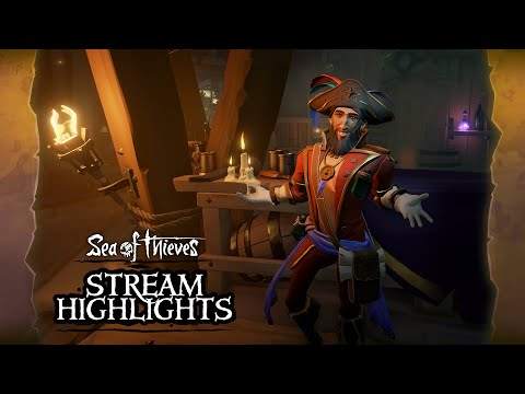 Sea of Thieves Weekly Stream Highlights: Sea Dogs