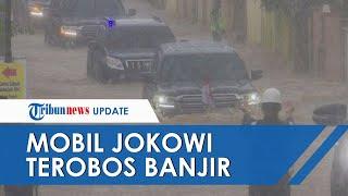 Video Detik-detik Mobil Jokowi Terobos Banjir di Banjar Kalsel, Begini Kondisinya