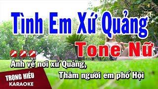 karaoke-tinh-em-xu-quang-tone-nu-nhac-song-trong-hieu
