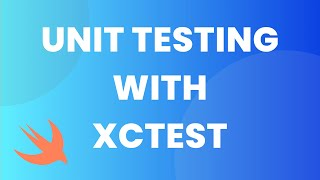 Getting Started With Unit Testing in Swift (XCTest, Test Cases, Code Coverage)