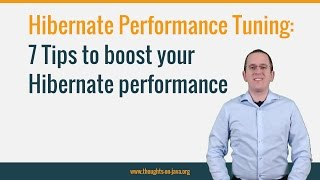 7 Tips to improve your Hibernate performance