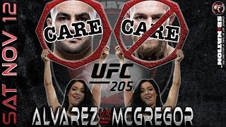 UFC 205: McGregor vs Alvarez Care/Don