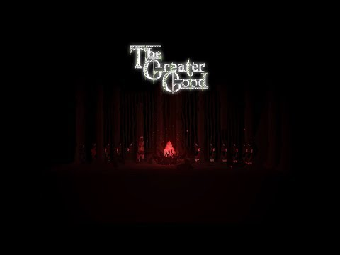 The Greater Good - Launch Trailer thumbnail