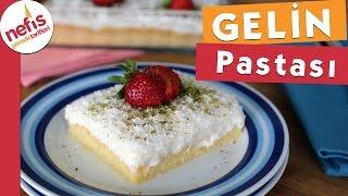 Gambar cover Gelin Pastası Tarifi (Tam Kıvamında )