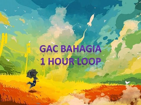 Gamaliel Audrey Cantika (GAC) Bahagia 1h Loop Revisi - Dj Loop And Reviews