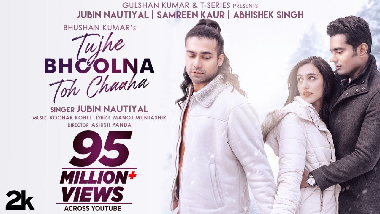 Tujhe Bhoolna Toh Chaaha Hindi Lyrics – Jubin Nautiyal