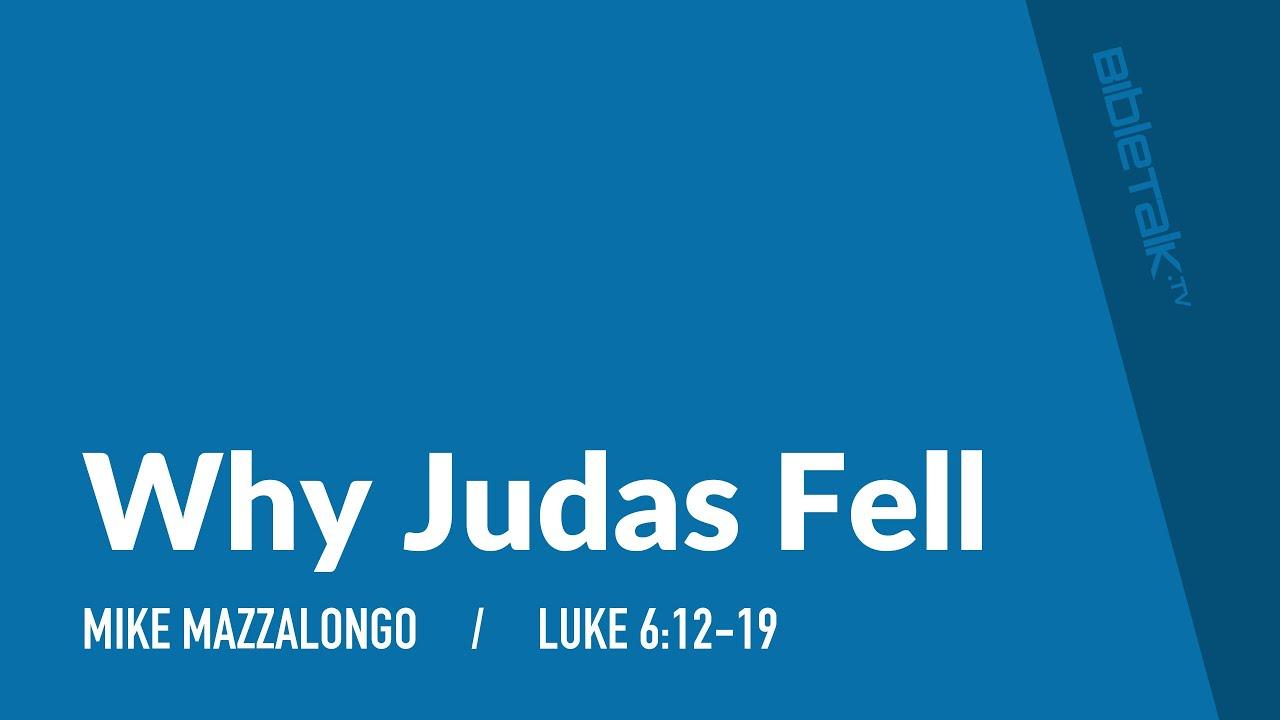 Why Judas Fell