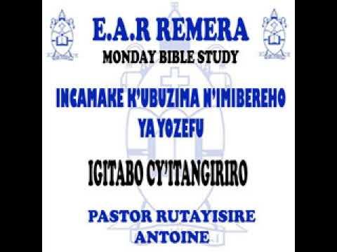 INCAMAKE Y'UBUZIMA N'IMIBEREHO YA YOZEFU-IGITABO CY'ITANGIRIRO -PASTOR RUTAYISIRE ANTOINE