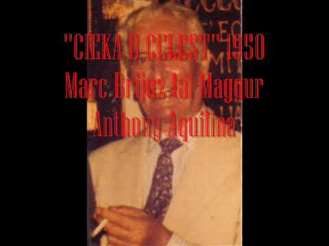 ''CIEKA U CELEST'' 1950  Marc Brijuz tal Maggur Anthony Aquilina