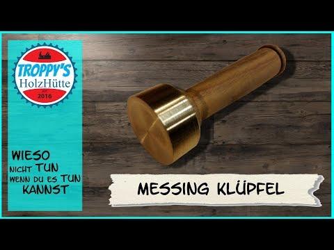 Messing-Klüpfel/schnell und einfach selbst gebaut