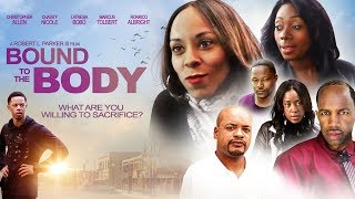 Bound To The Body Trailer