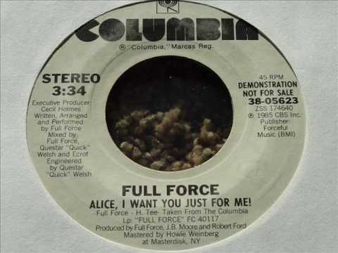 Full Force - Alice, I Want You Just For Me!  45rpm