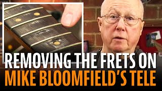 Removing the frets on the Mike Bloomfield Tele