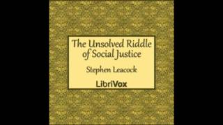 The Unsolved Riddle of Social Justice (FULL Audiobook)
