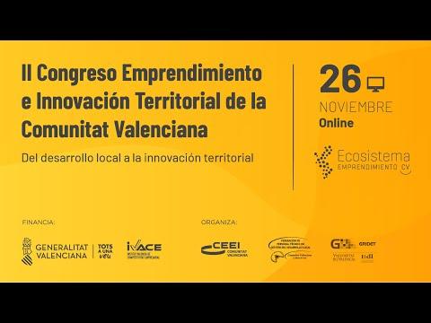 II Congreso Emprendimiento e Innovación Territorial de la Comunitat Valenciana. Del desarrollo local a la innovación territorial[;;;][;;;]