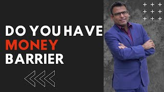 How to overcome your money Barriers in your early 20's I Amandeep Thind