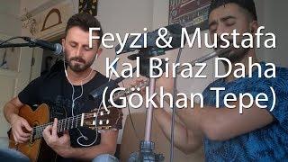 #müziksohbetleri1 Kal Biraz Daha |  Feyzi Kabakçı   Mustafa Tuna (Gökhan Tepe)