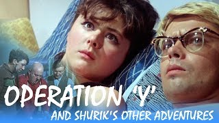 Operation Y and Shurik