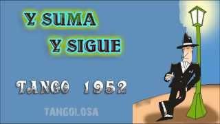 Y SUMA Y SIGUE * Juan D'Arienzo ✿ traduzione, translation