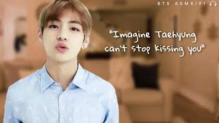 Kim Taehyung ASMR 🎧 | Imagine Taehyung can't stop kissing you | Don't kiss me Pt 2 (Real subs)