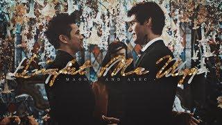 Light Me Up • Magnus and Alec