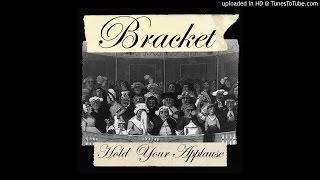 Bracket - A Striking Disappearance